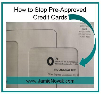 stop pre approved credit cards jamie novak. Black Bedroom Furniture Sets. Home Design Ideas